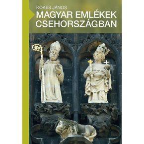 Magyar emlékek Cseh- és Morvaországban (III.) - 2017. január 17. (kedd) 18:00 óra